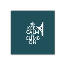 Keep Calm and Climb On Sticker