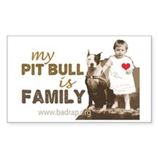 My Pit Bull is Family Rectangle Decal