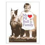 My Pit Bull is Family Small Poster