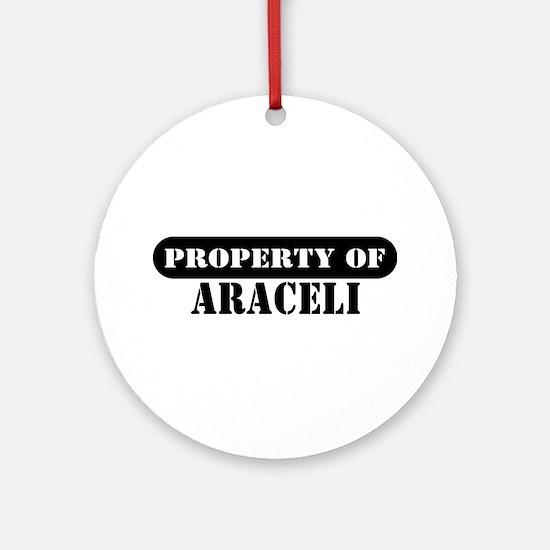 Property of Araceli Ornament (Round)