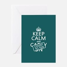 Keep Calm and Count To Ten Greeting Card