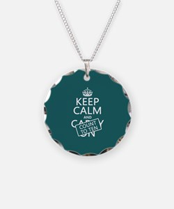 Keep Calm and Count To Ten Necklace
