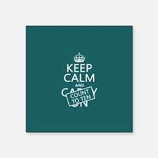 Keep Calm and Count To Ten Sticker