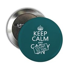 "Keep Calm and Count To Ten 2.25"" Button"