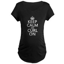Keep Calm and Curl On Maternity T-Shirt