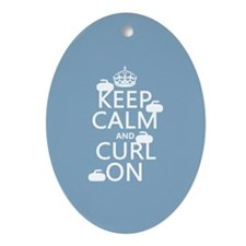 Keep Calm and Curl On (curling) Ornament (Oval)