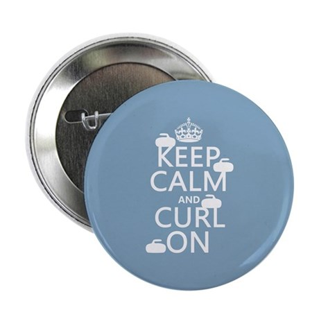 """Keep Calm and Curl On (curling) 2.25"""" Button"""