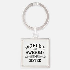 World's Most Awesome Sister Square Keychain