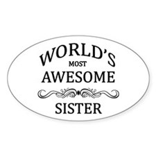 World's Most Awesome Sister Decal