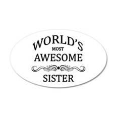 World's Most Awesome Sister Wall Decal