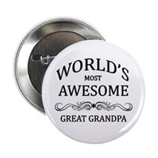 "World's Most Awesome Great Grandpa 2.25"" Button"