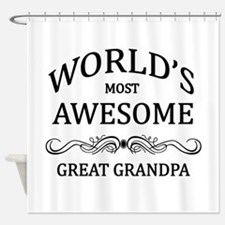 World's Most Awesome Great Grandpa Shower Curtain