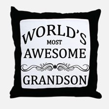 World's Most Awesome Grandson Throw Pillow