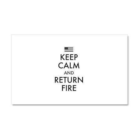 Keep Calm And Return Fire Car Magnet 20 x 12