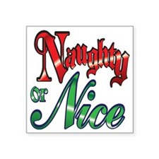 """Christmas Naughty or Nice C Square Sticker 3"""" x 3"""""""