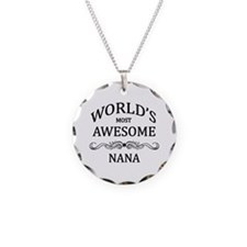 World's Most Awesome Nana Necklace Circle Charm