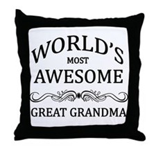 World's Most Awesome Great Grandma Throw Pillow