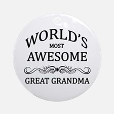 World's Most Awesome Great Grandma Ornament (Round