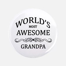 "World's Most Awesome Grandpa 3.5"" Button"