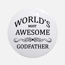 World's Most Awesome Godfather Ornament (Round)