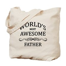 World's Most Awesome Father Tote Bag