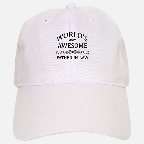 World's Most Awesome Father-in-Law Baseball Baseball Cap