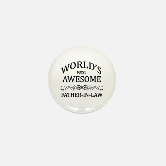 World's Most Awesome Father-in-Law Mini Button