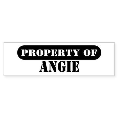 Property of Angie Bumper Sticker