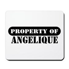 Property of Angelique Mousepad