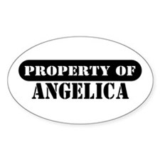 Property of Angelica Oval Decal