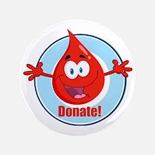 "donate blood cartoon 3.5"" Button"