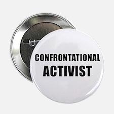 """CONFRONTATIONAL ACTIVIST black 2.25"""" Button"""