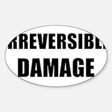 IRREVERSIBLE DAMAGE black Decal