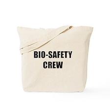 BIO-SAFETY CREW Tote Bag