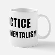 PRACTICE ENVIRONMENTALISM - black Mug