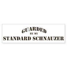 Standard Schnauzer: Guarded b Bumper Bumper Sticker