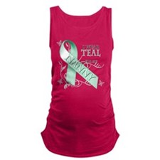 I Wear Teal for my Nanny.png Maternity Tank Top