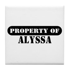 Property of Alyssa Tile Coaster