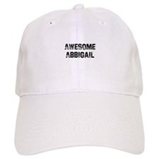 Awesome Abbigail Baseball Cap