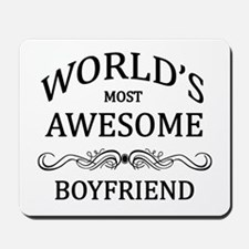 World's Most Awesome Boyfriend Mousepad