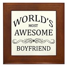 World's Most Awesome Boyfriend Framed Tile