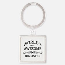 World's Most Awesome Big Sister Square Keychain