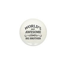 World's Most Awesome Big Brother Mini Button (10 p