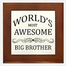World's Most Awesome Big Brother Framed Tile