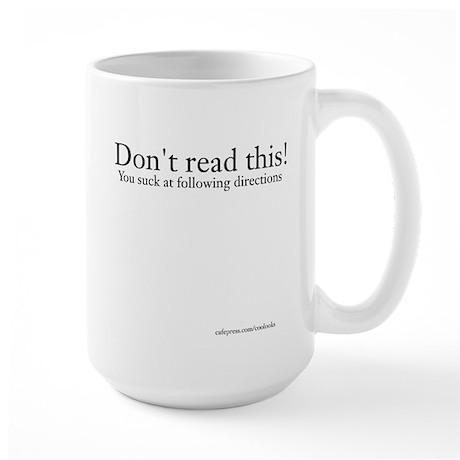 Dont Read This Mug
