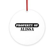 Property of Alissa Ornament (Round)
