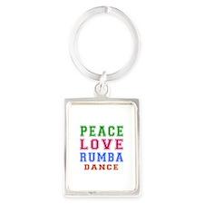 Peace Love Rumba Dance Designs Portrait Keychain