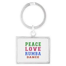 Peace Love Rumba Dance Designs Landscape Keychain
