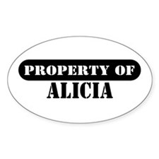 Property of Alicia Oval Decal