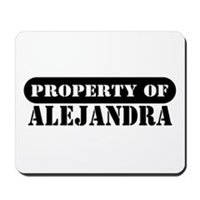 Property of Alejandra Mousepad